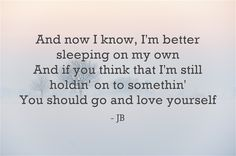 Justin Bieber - Love yourself. Love this.