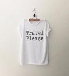 2d82ebc9f79b Travel shirt adventure shirt tshirt tumblr graphic tee white shirts with  saying travel gift for wome