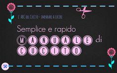 The Lovely Sewing - Il Cucito Incantevole: Primi passi nel mondo del cucito, manuale di soppravvivenza - First steps in the world of sewing, manual survival
