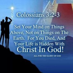 Colossians  3:2-3