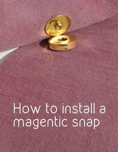 How to install a magnetic snap - So Sew Easy Just getting started in bag making? This is the right way to install a magnetic snap, and keep it from showing wear marks on your fabric. Sewing Basics, Sewing Hacks, Sewing Tutorials, Sewing Ideas, Techniques Couture, Sewing Techniques, Purse Patterns, Sewing Patterns, Skirt Patterns