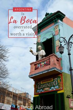 Is La Boca the biggest tourist trap in Buenos Aires? Or worth a visit? Argentina Travel, Tourist Trap, South America Travel, Travel Images, Travel Guide, The Neighbourhood, Healthy Food, English, Buenos Aires