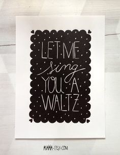 Let me sing you a waltz woodblock printing by anaiaia on Etsy, $29.00
