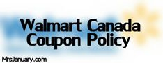 Walmart+Canada+Coupon+Policy