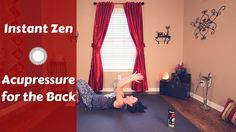Instant Zen Acupressure Back Massage {10 mins} - Pain Relief & Muscle Re...