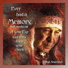 I thought this was phenomenally beautiful…Native American wisdom