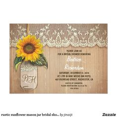 rustic sunflower mason jar bridal shower card Rustic old wood background, vintage ivory lace and cute mason jar with sunflower blossom hanging on the little rope - perfect invitation for country theme bridal shower with mason jars and sunflowers accents.