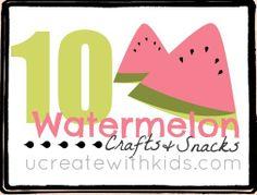 10 Watermelon Crafts & Snacks