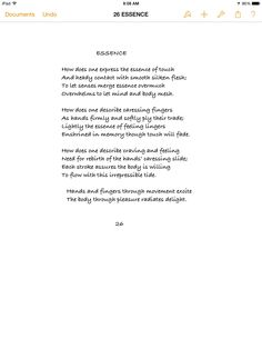 You may have noticed a lot of touching throughout these sonnets.  Touch is essential; without touch would there be passion?