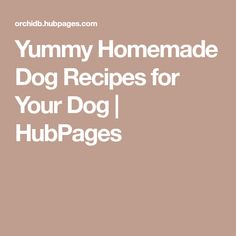 Yummy Homemade Dog Recipes for Your Dog | HubPages Dog Buscuits, Homemade Dog Food, Dog Birthday, Dog Treats, Dog Food Recipes, Bacon, Healthy, Cake, Dogs