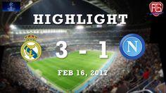 Real Madrid 3 : 1 SSC Napoli -  https://www.football5star.com/highlight/real-madrid-3-1-ssc-napoli/