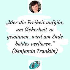 Freiheit ist einer unserer höchsten Güter!!! ______________________________________ #coaching #coach #lifecoaching #lifecoach #beratung #systemischeberatung #systemischescoaching #praxisandelic #zitat #motivation #quotes Benjamin Franklin, Systemisches Coaching, Entrepreneurship, Motivation, Female, Quotes, Movie Posters, Giving Up, Freedom
