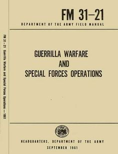 US Army Guerrilla Warfare and Special Forces Operations - Rational Survivor has… Survival Books, Survival Prepping, Survival Skills, Wilderness Survival, Survival Stuff, Survival Equipment, Homestead Survival, Camping Survival, Outdoor Survival