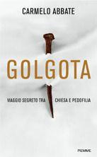 Golgota, viaggio segreto tra Chiesa e pedofilia di Carmelo Abbate, recensione www.librieparole.it