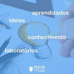 Você já pensou que conhecimento compartilhado gera ideias e constrói novos aprendizados? É assim que trabalhamos no HandsOn Lab, respeitando os diferentes estilos de aprendizagem. #aprendizagem #handsOnLab #conhecimento #laboratórios #ideias #educação