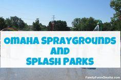 Omaha Spraygrounds and Splash Parks | Family Fun in Omaha