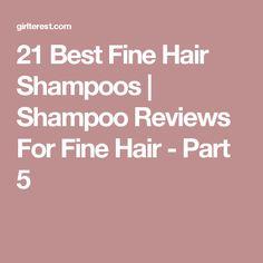 21 Best Fine Hair Shampoos   Shampoo Reviews For Fine Hair - Part 5