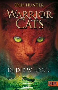 Warrior Cats Staffel 1 Band 1 In die Wildnis
