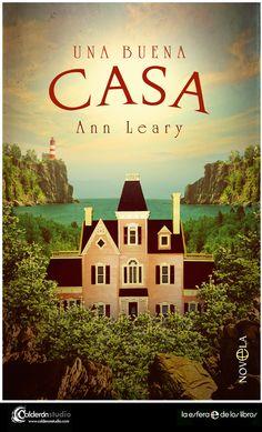 Cubierta que he diseñado al más puro estilo Wes Anderson para la novela, Una Buena Casa de Ann Leary editada por La Esfera de los Libros.