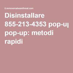 Disinstallare 855-213-4353 pop-up: metodi rapidi