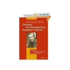 Strategie des Managements komplexer Systeme: Ein Beitrag zur Management-Kybernetik evolutionärer Systeme
