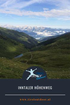 Inntaler Höhenweg met de Seven Tuxer Summits Bergen, Meet, Mountains, Nature, Blog, Travel, Roses Garden, Alps, Naturaleza