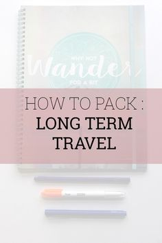 This guide to How to Pack for Long Term Travel is a step-by-step, stress-free method to building your own personal packing list + tips for not over-packing