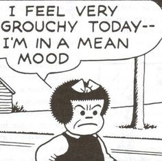 """""""I feel very grouchy today, I'm in a Mean Mood!"""", Lil Nancy, Funny Vintage Comic Book Art, Illustration."""