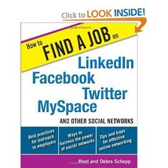Find your next job using social media tools like LinkedIn, Facebook, Twitter and MySpace.