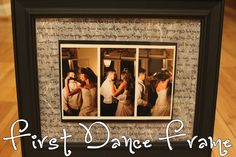 DIY First Dance Frame (This is a must!)