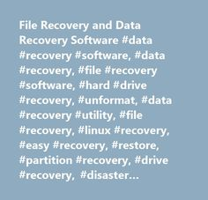 File Recovery and Data Recovery Software #data #recovery #software, #data #recovery, #file #recovery #software, #hard #drive #recovery, #unformat, #data #recovery #utility, #file #recovery, #linux #recovery, #easy #recovery, #restore, #partition #recovery, #drive #recovery, #disaster #recovery, #undelete #utility, #undelete #software, #fat #recovery, #ntfs #recovery, #raid #data #recovery, #recovery #disk, #easyrecovery…