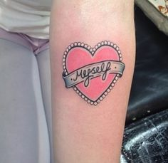 """I would want a tattoo like this except instead of """"myself"""" i would put Morrissey cause I'm a huge The Smith's fan."""