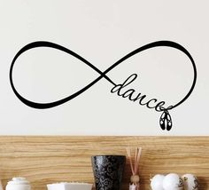 Dance Ballet shoes Forever Infinity Symbol Vinyl Wall Decal Lettering Saying Quote Stencil Art Dance Quote Tattoos, Shoe Tattoos, Dance Quotes, Mini Tattoos, Couple Tattoos, Body Art Tattoos, Small Tattoos, Tattoo Quotes, Tatoos
