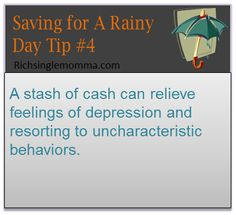 A stash of cash can relieve feelings of depression and restoring to uncharacteristic behaviors.