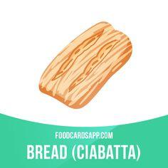 Ciabatta was first produced in 1982 by Francesco Favaron, a baker from Verona.  #ciabatta #bread #food #english #englishlanguage #learnenglish #studyenglish #language #vocabulary #dictionary #englishlearning