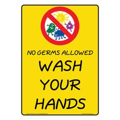 NHE-13115 - NO GERMS ALLOWED WASH YOUR HANDS