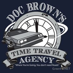 Awesome 'Doc Brown's Time Travel Agency' design on TeePublic! The Karate Kid 1984, Doc Brown, Great Scott, Science Fiction, Cinema Tv, Bttf, Marty Mcfly, Steven Spielberg, Back To The Future