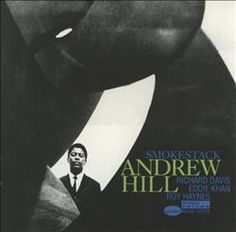 smoke stack • 1963 • andrew hill • blue note
