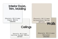 52213676901243756 Paint colors to sell your home.       For walls, I use Sherwin Williams Accessible Beige. or Sherwin Williams Naturel in Eggshell finish.      For interior doors, molding, and trim, I use Sherwin Williams Super White in Semi gloss finish.      For ceilings, I use Sherwin Williams Ceiling Bright White (its a Flat finish).      Dont forget to paint INSIDE the closets.