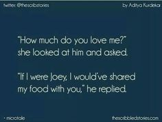 this is just true love . if he has to share food then that's saying something Pinterest: @joanneminnie