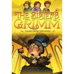 Tales from the Hood (The Sisters Grimm by Michael Buckley Grimm Series, Book Series, Kangaroo Court, The Land Of Stories, Fractured Fairy Tales, Grimm Tales, Big Bad Wolf, Popular Books, Fantasy Series