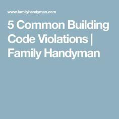 5 Common Building Code Violations | Family Handyman