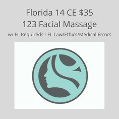$35. 123 Facial Massage 8 CE with  FL Law, Ethic and Medicals Errors, 6 CE. Approved by Florida Provider # 20-Click on link on Bio.  https://my2feet.digitalchalk.com/dc/guest/login
