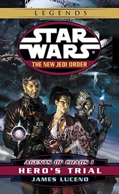 Agents of Chaos I: Hero's Trial (Star Wars: The New Jedi ...