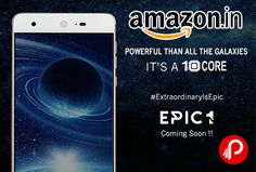 Amazon is launched new #InFocusEpic1 #Mobile at just Rs.12999. Most Affordable 10 Core, 5.5″ IPS LCD 1920 x 1080 pixels, Primary Camera 16 MP | Secondary Camera 8 MP, Dual core, 2.3 GHz, Cortex A72 + Quad core, 1.85 GHz, Cortex A53 + Quad core, 1.4 GHz, Cortex A53 & MediaTek MT6797M Deca-Core Helio X20, 3 GB RAM, 32 GB internal Memory, Li-Ion 3000 mAh Battery.  http://www.paisebachaoindia.com/infocus-epic-1-mobile-at-just-rs-12999-amazon/
