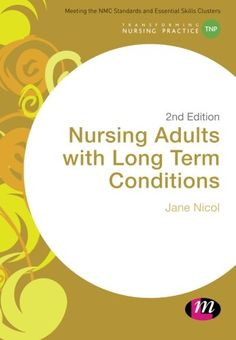 Nursing Adults with Long Term Conditions (Transforming Nu... https://www.amazon.co.uk/dp/1473914329/ref=cm_sw_r_pi_dp_x_GD1.ybFFFQDAG