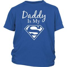 Daddy Is My Superman Youth T-shirt