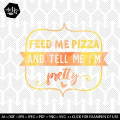 Food SVG - Funny Pizza Quote - Files for - Silhouette - Cricut - Vinyl - HTV - Paper - Cute Saying for T-shirt - Personal and Commercial Use