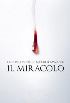 """il """"Miracolo"""" by Niccolò Ammaniti"""