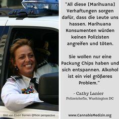 Wir können der Polizeichefin von Washington DC, Cathy Lanier, nur zustimmen.  Cannabis Hanf Hemp Weed Marijuana Marihuana Polizei